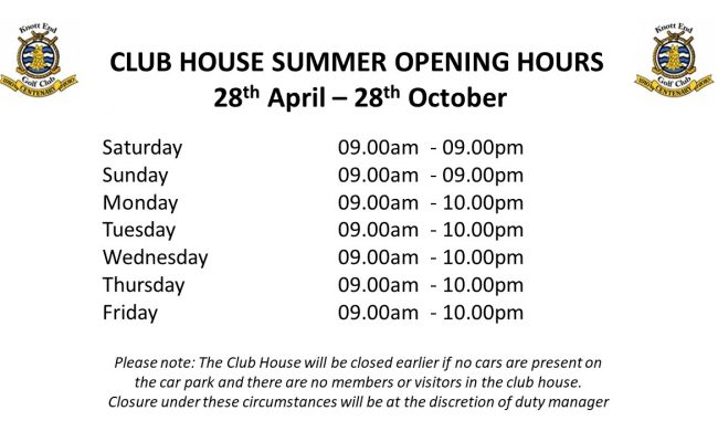 2018 Summer Club House Opening Times